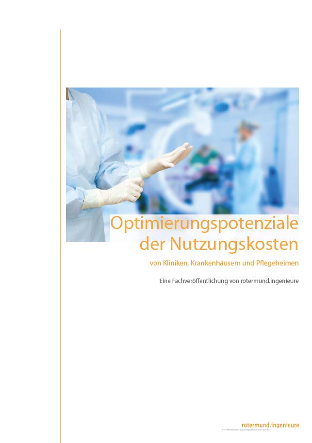 Optimierungspotenziale der Nutzungskosten von Kliniken und Krankenhäusern